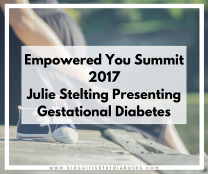 Gestational Diabetes Lecture by Julie Stelting